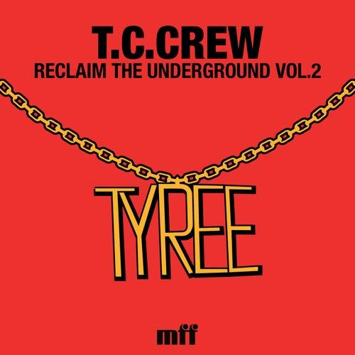 Reclaim The Underground Vol.2 von TC Crew