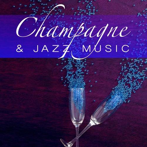 Champagne & Jazz Music von Various Artists
