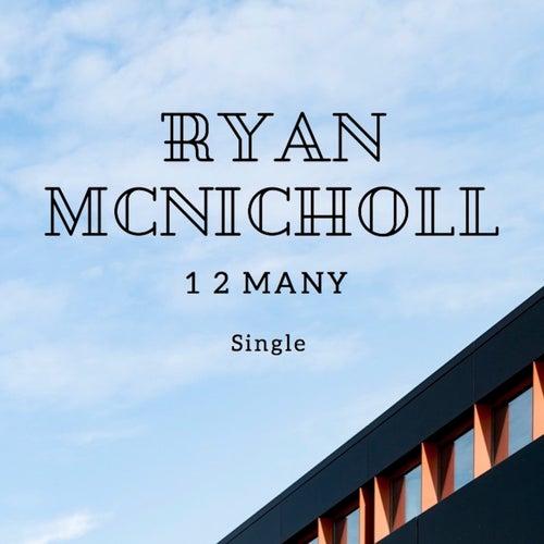 1 2 Many de Ryan McNicholl
