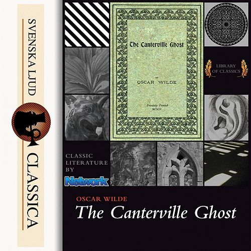 The Canterville Ghost (Unabridged) von Oscar Wilde