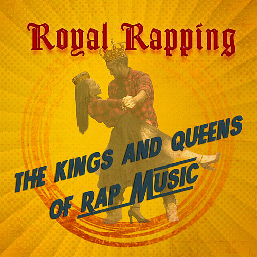 Royal Rapping by Various Artists