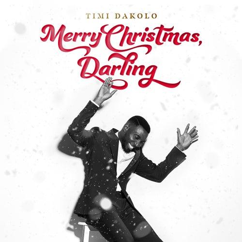 Merry Christmas, Darling de Timi Dakolo