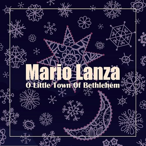 O Little Town of Bethlehem von Mario Lanza