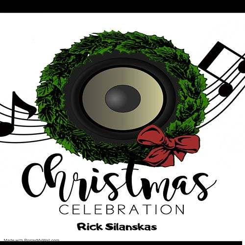 A Christmas Celebration de Rick Silanskas