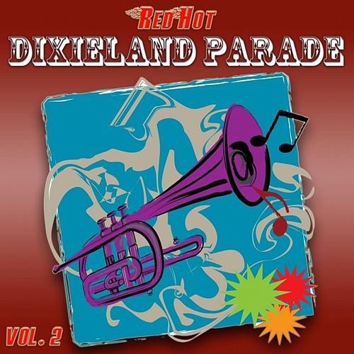 Red Hot Dixieland Parade Vol. 2 von Harper's Dixieland Marching Band