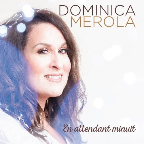 En attendant minuit de Dominica Merola