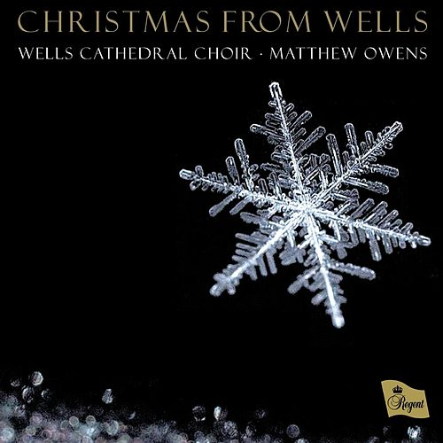 Christmas from Wells von Wells Cathedral Choir