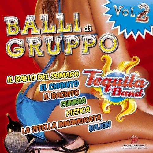 Balli Di Gruppo, Vol. 2 von Tequila Band