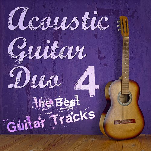 The Best Guitar Tracks, Vol. 4 de Acoustic Guitar Duo
