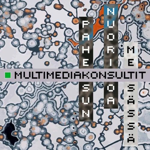 Paheksun nuorisoa / Metsässä by Multimediakonsultit
