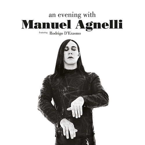 An Evening With Manuel Agnelli de Manuel Agnelli
