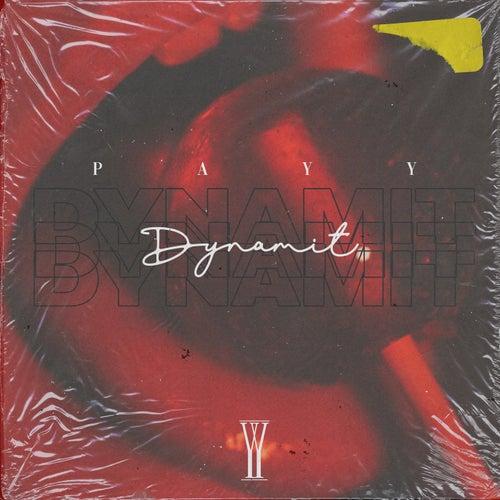Dynamit von Payy