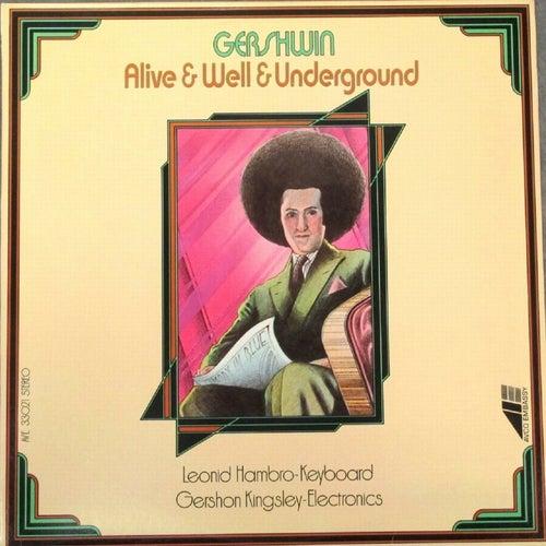 Gershwin: Alive & Well & Underground de Gershon Kingsley