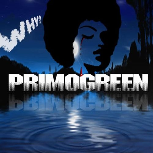 Why de Primo Green