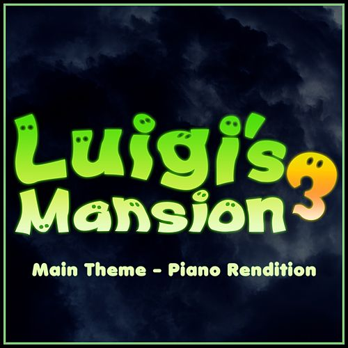 Luigi's Mansion 3 - Main Theme (Piano Rendition) von The Blue Notes