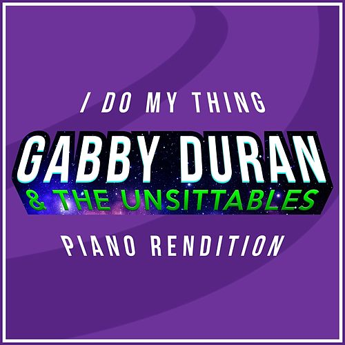 I Do My Thing (From 'gabby Duran & the Unsittables') (Piano Rendition) von The Blue Notes