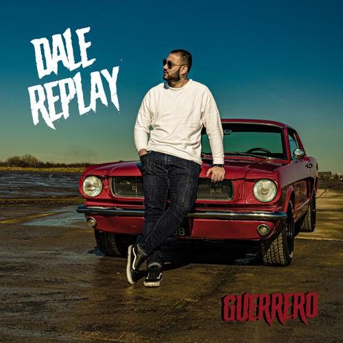 Dale Replay de Guerrero