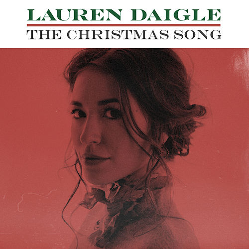 The Christmas Song by Lauren Daigle