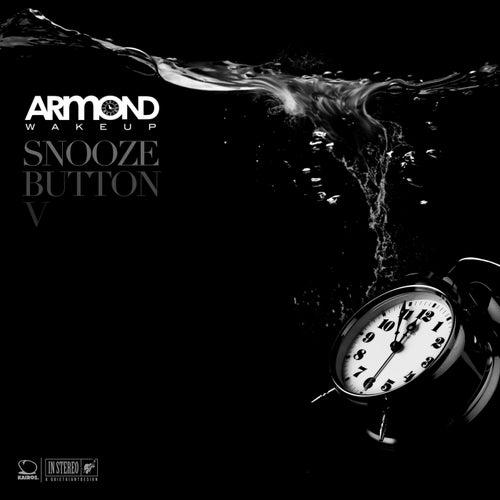 Snooze Button V (Standard Version) by Armond WakeUp