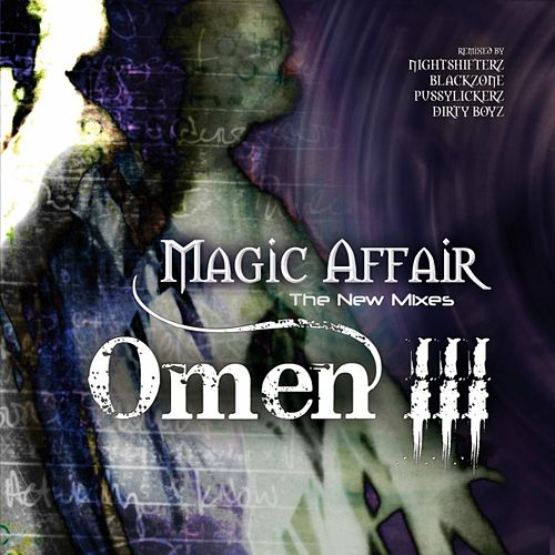 Omen 3 von Magic Affair