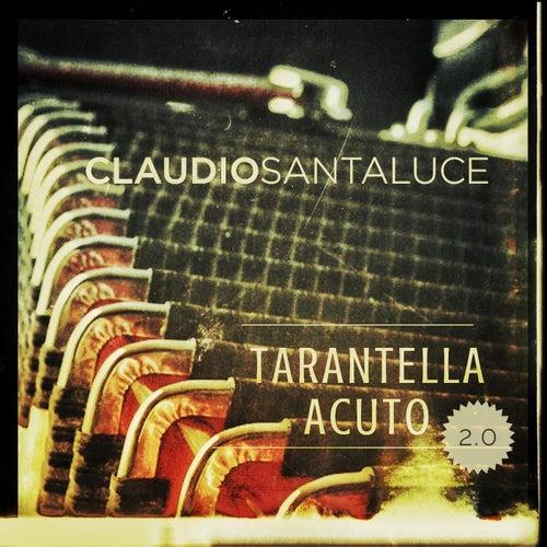 Tarantella Acuto 2.0 de Claudio Santaluce