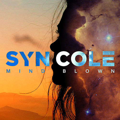 Mind Blown von Syn Cole