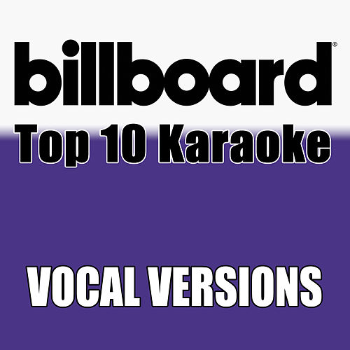 Billboard Karaoke - Top 10 Box Set, Vol. 8 (Vocal Versions) von Billboard Karaoke