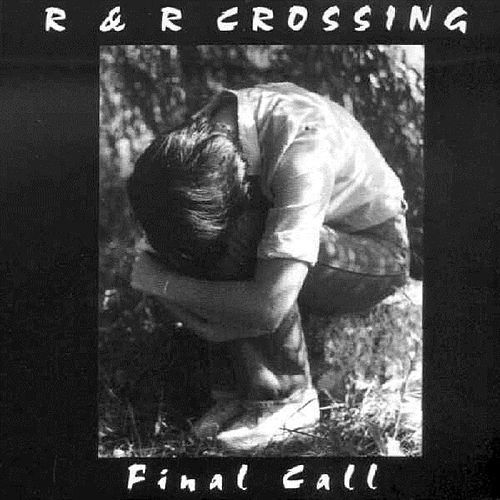 Final Call by The R