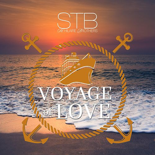 Voyage of Love de St Hilaire Brothers