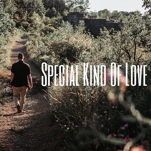 Special Kind of Love by Gary Carpentier
