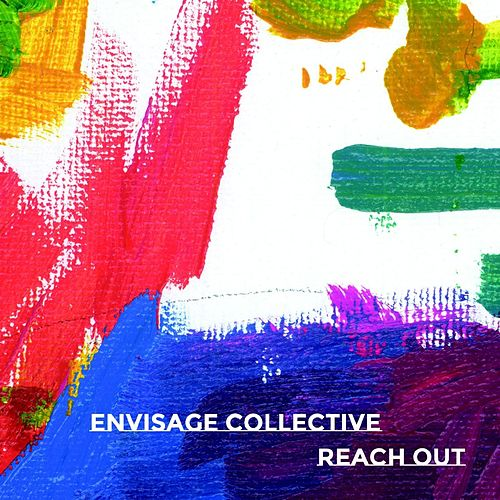 Reach Out by Envisage Collective
