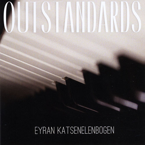 Outstandards by Eyran Katsenelenbogen