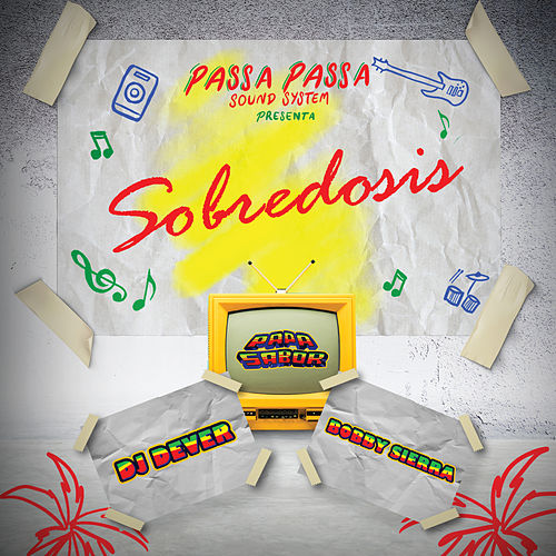 Sobredosis by DJ Dever