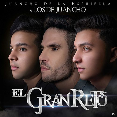 El Gran Reto de Juancho De La Espriella