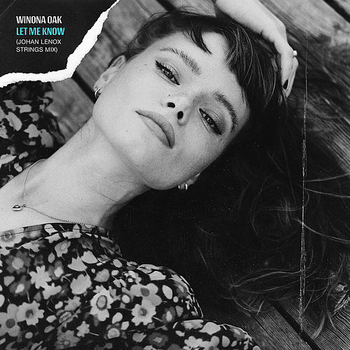 Let Me Know (Johan Lenox Strings Mix) von Winona Oak