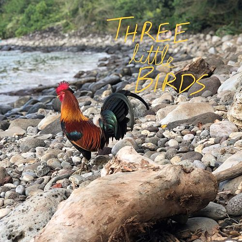 Three Little Birds van Colin Peirce