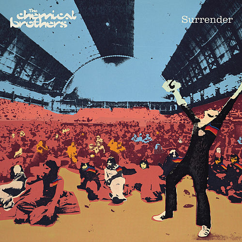 Surrender (20th Anniversary Edition) by The Chemical Brothers