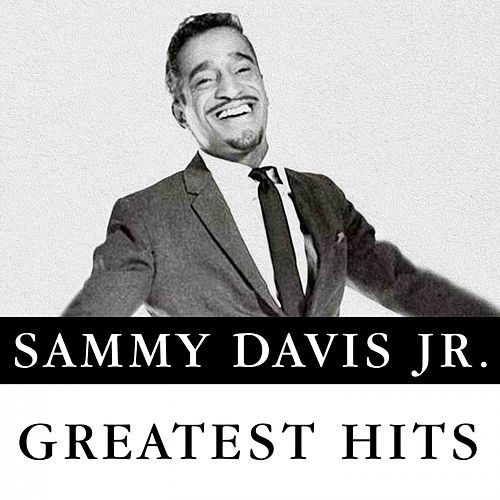 Greatest Hits by Sammy Davis, Jr.