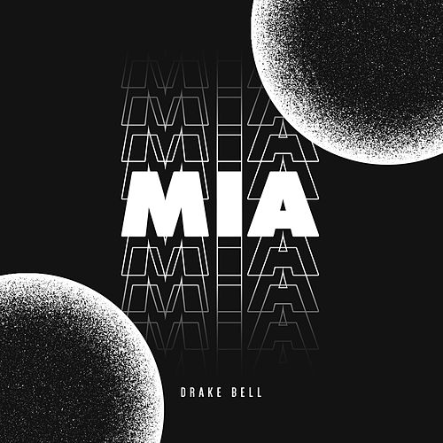 Mia by Drake Bell
