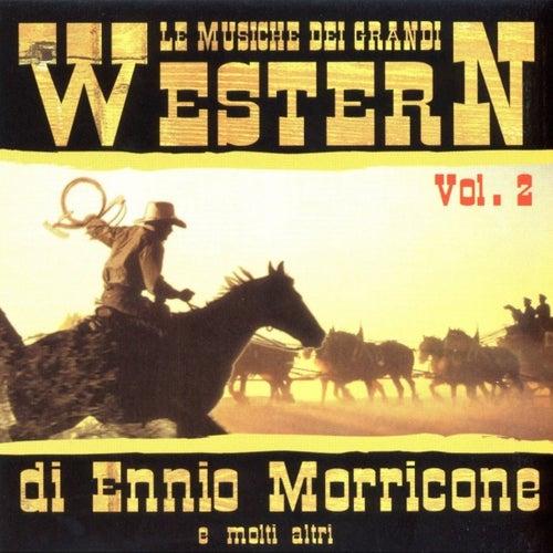 Le Musiche Die Grandi Western Vol. 2 Di Ennio Morricone E Molti Altri von Western Band