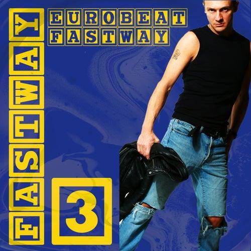 Eurobeat Fastway 3 de Fastway