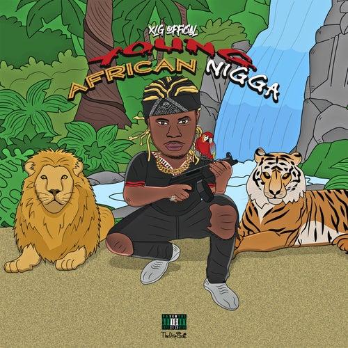 Young African Nigga de XLG Official