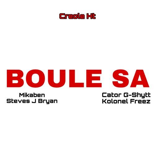 Boule Sa by Creole HT