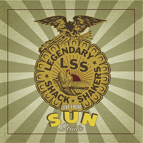 Live From Sun Studio by Legendary Shack Shakers