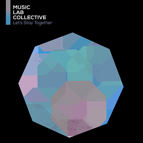Let's Stay Together (arr. piano) von Music Lab Collective