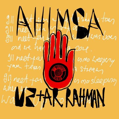 Ahimsa by U2 & A.R. Rahman