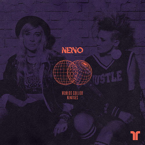 Worlds Collide (Remixes) von NERVO