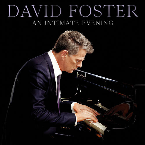 An Intimate Evening (Live) by David Foster
