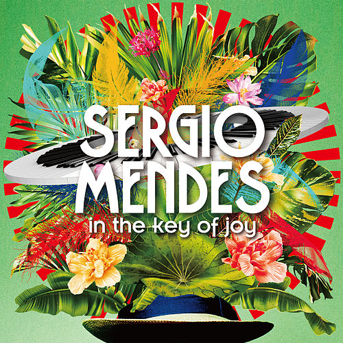 In The Key Of Joy by Sergio Mendes
