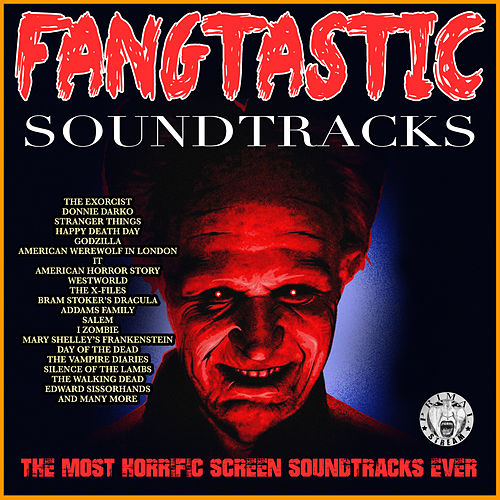 Fangtastic Soundtracks de Various Artists